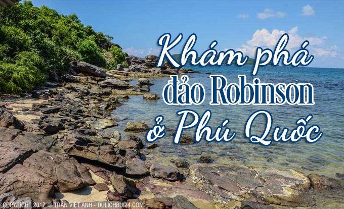 Photo of Khám phá đảo Robinson ở Phú Quốc
